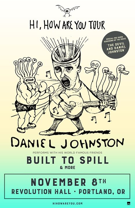SOLD OUT! Daniel Johnston & Friends: Hi, How Are You Tour at Revolution Hall