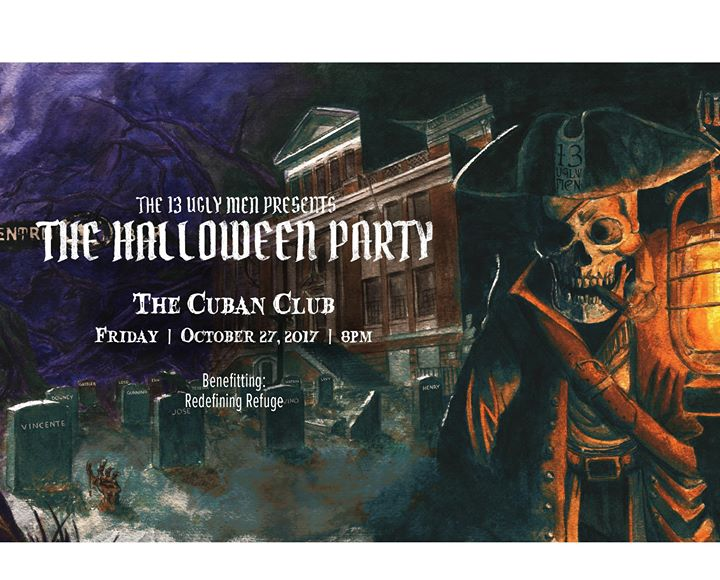 The 13 Ugly Men presents The Halloween Party