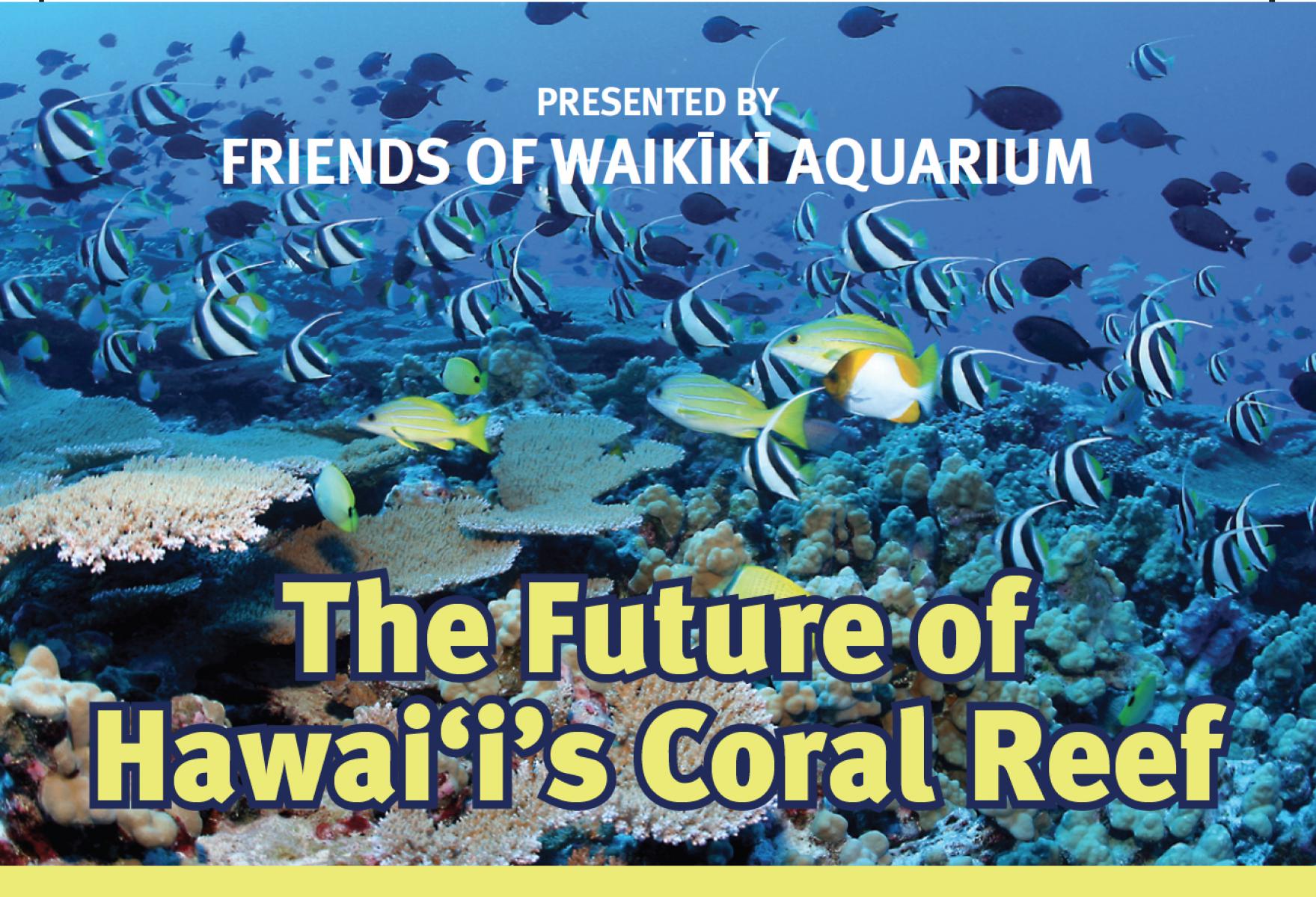 Waikiki Aquarium's Distinguished Lecture Series with Dr. Robert Toonen