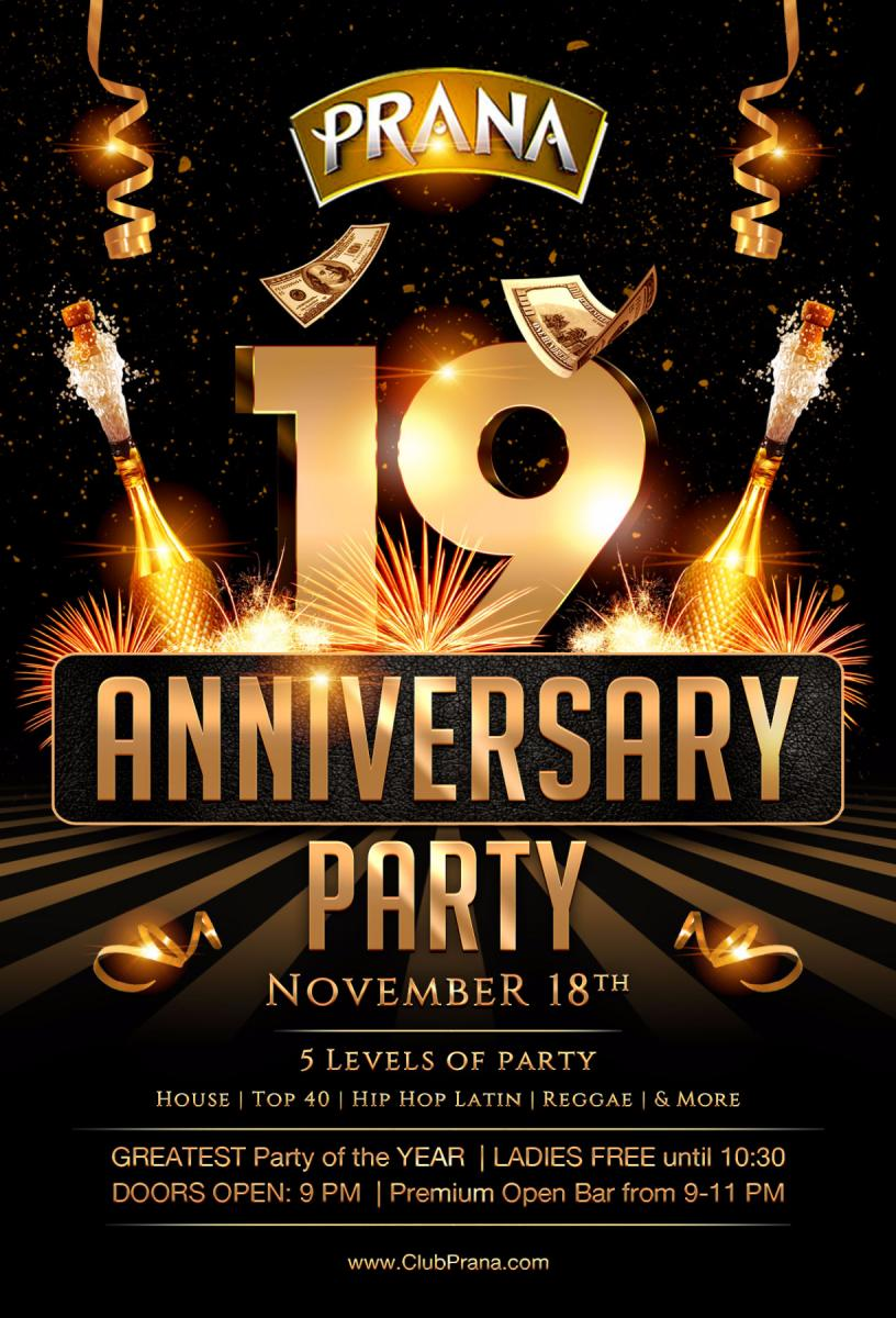 19 Year Anniversary Party at Club Prana