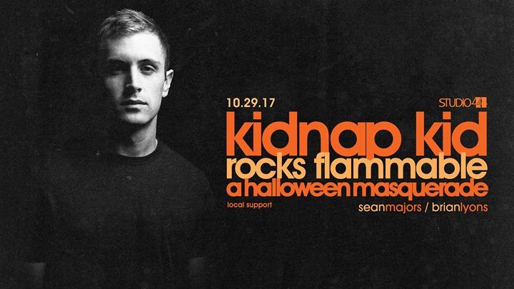 Flammable & Studio 4/4: Kidnap Kid