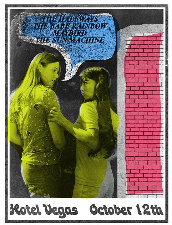 The Babe Rainbow (AU), Maybird, The Halfways, The Sun Machine