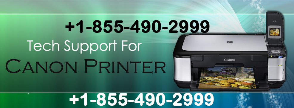 Canon printer toll free number +1-855-490-2999,
