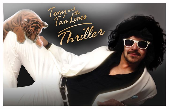 Tony and the Tan Lines present Thriller!