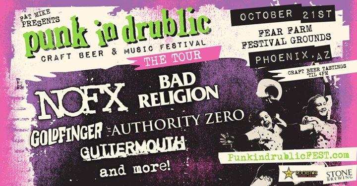Punk In Drublic Fest. PHX. Oct 21 - NOFX, Bad Religion & more!