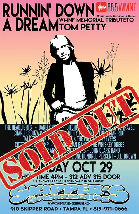 Runnin' Down A Dream: WMNF Memorial Tribute to Tom Petty SOLD OUT
