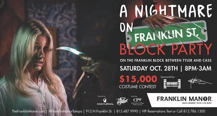 A Nightmare on Franklin Street BLOCK PARTY - Downtown Tampa