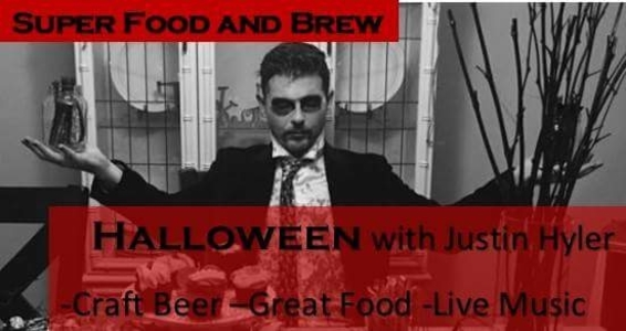 Super Food & Brew - Live Music with Justin Hyler and Friends