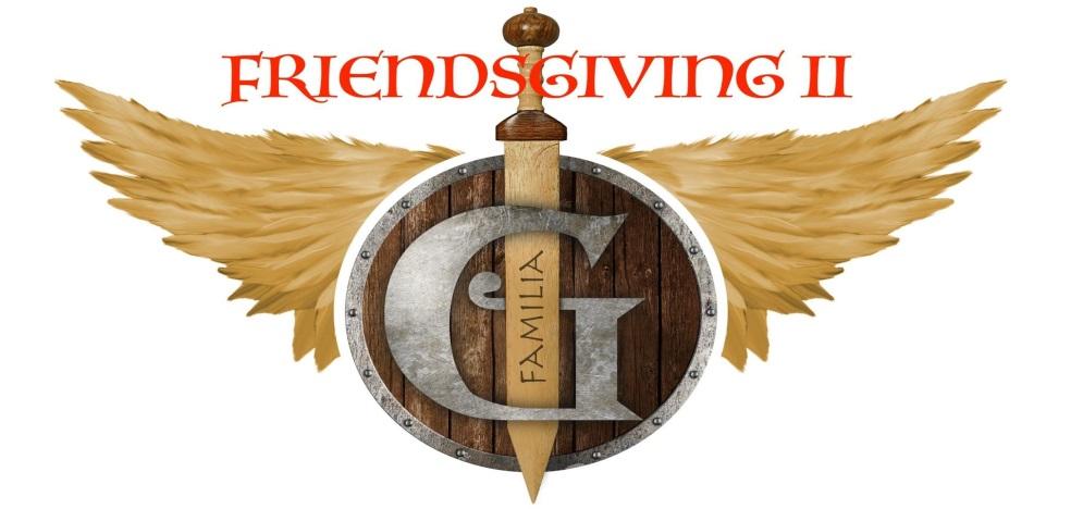 FGK FRIENDSGIVING II
