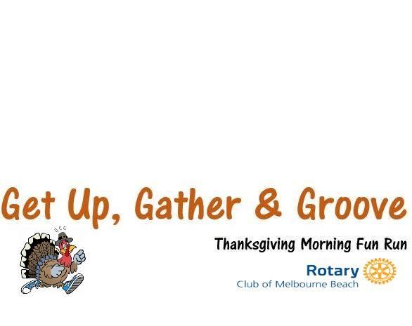 Get Up, Gather & Groove - Thanksgiving Fun Run