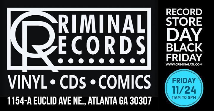 Nov 24th Record Store Day Black Friday at Criminal Records