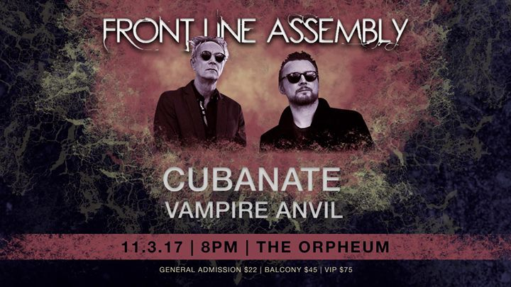 Front Line Assembly - Cubanate at The Orpheum