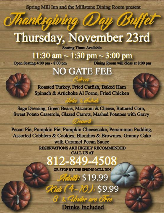 Spring Mill Inn Thanksgiving Buffet Indianapolis In Nov