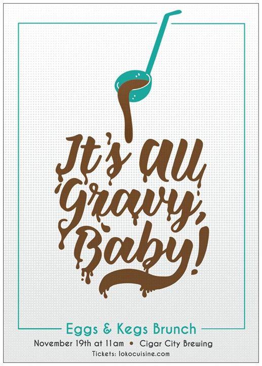 Eggs & Kegs #54: It's All Gravy, Baby!