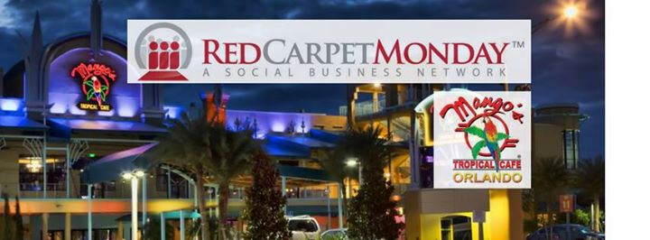 RedCarpetMonday Orlando Networking Event hosted at Mango's