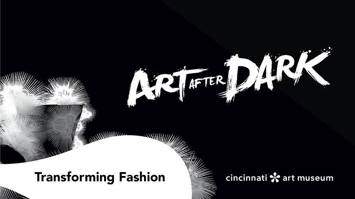 November Art After Dark: Transforming Fashion