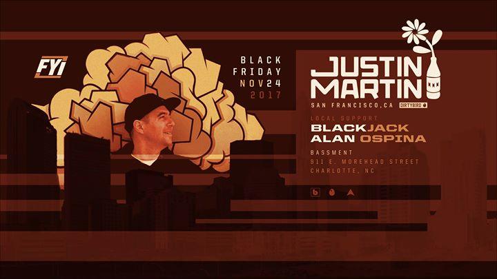 FYI Black Friday: Justin Martin (Dirtybird) - November 24