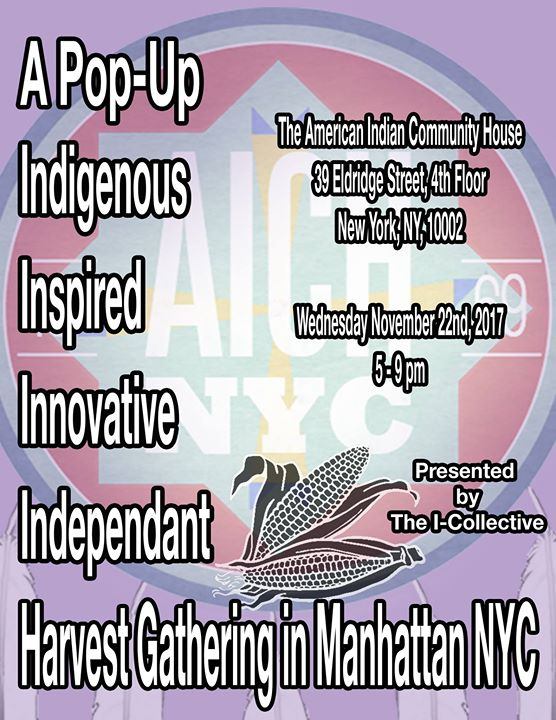 A Pop-Up Indigenous Harvest Gathering in Manhattan NYC