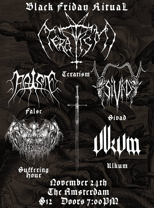 Black Friday Ritual - Teratism, Sivad, False, Suffering Hour, Ulkum
