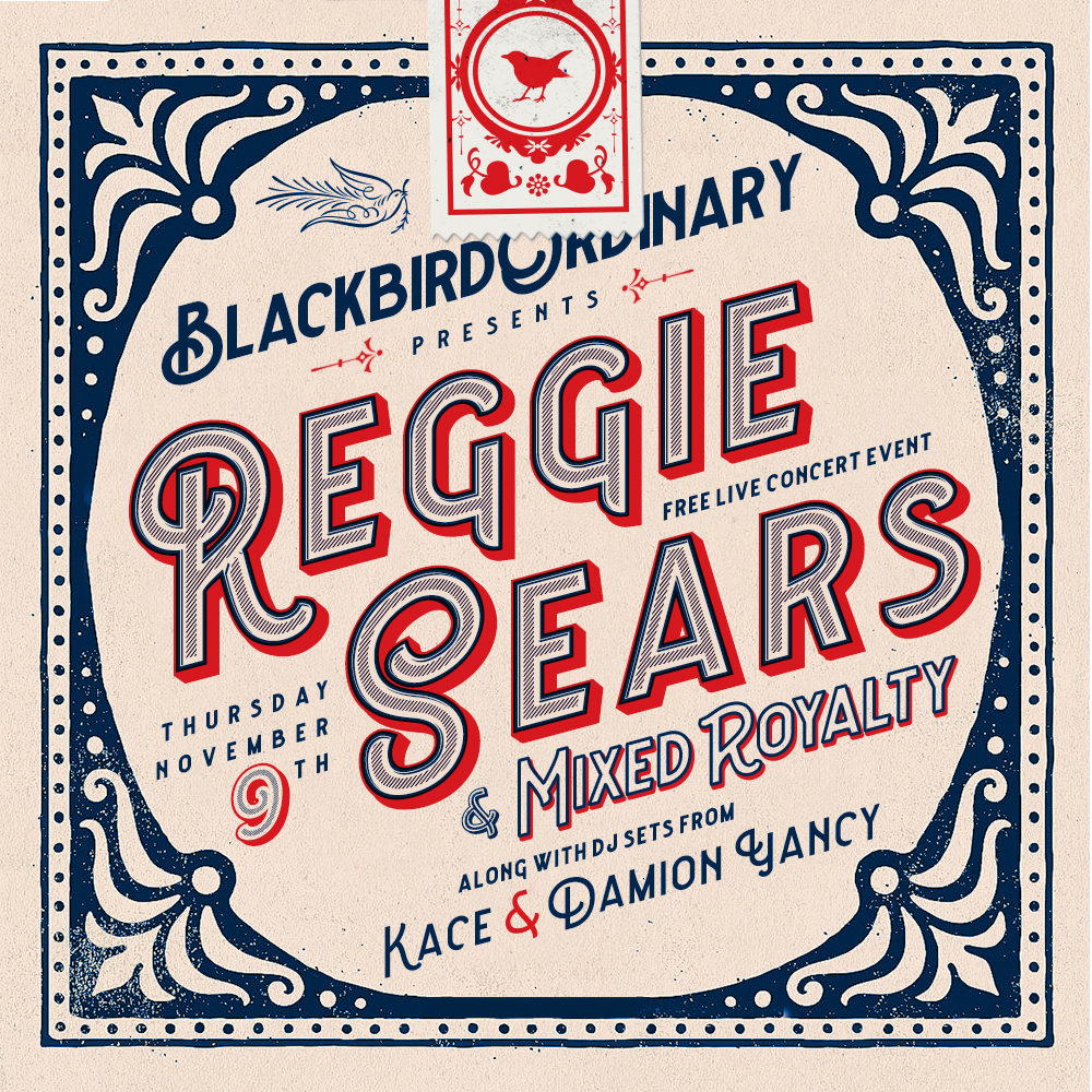 Reggie Sears live at Blackbird Ordinary