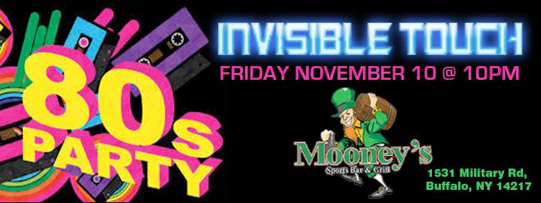 Mooney's- 80's Party w/ Invisible Touch 11/10 10pm