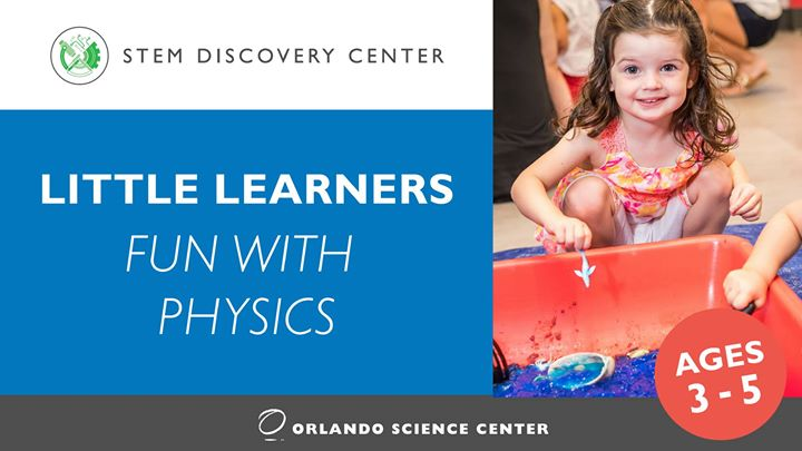 Little Learners: Fun with Physics