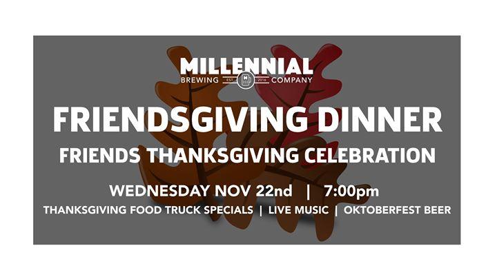 Friendsgiving Dinner at Millennial