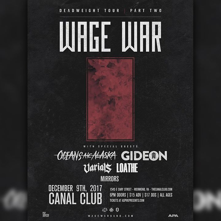 Wage War w/ Oceans Ate Alaska, Gideon at Canal Club