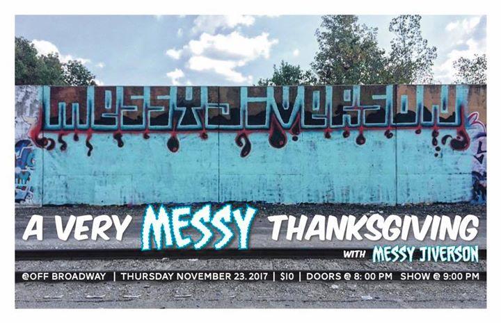 A Very Messy Thanksgiving w/ Messy Jiverson