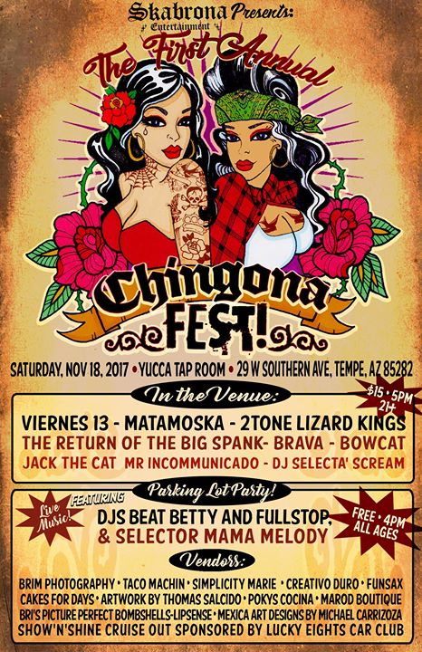 The First Annual Chingona Fest feat. Viernes 13