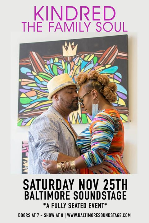 Kindred The Family Soul w/ Zo! + Carmen Rodgers on Sat 11/25