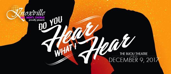 Knoxville Gay Men's Chorus presents Do You Hear What I Hear?