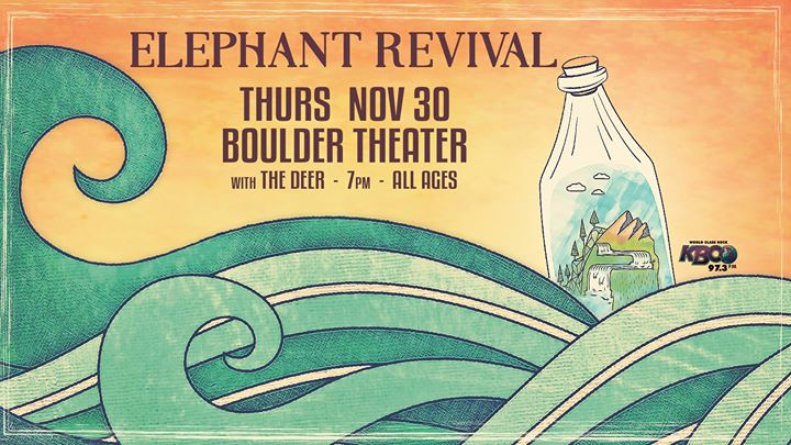 SOLD OUT! Elephant Revival at Boulder Theater