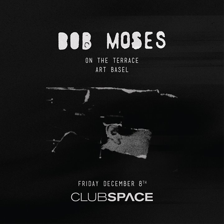 Bob Moses (Live) on the Space Terrace, Art Basel Edition