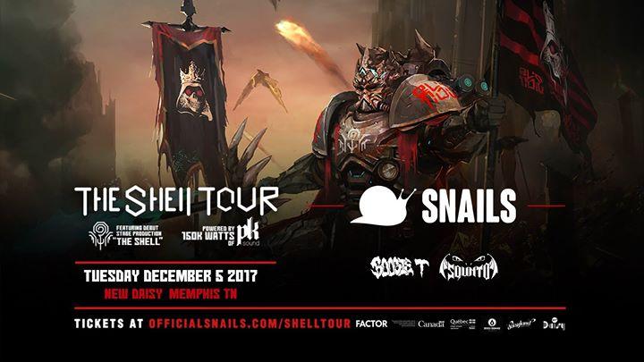 Snails - The Shell Tour Memphis w/ Boogie T & More