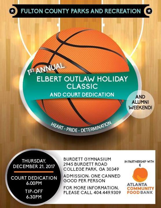 Elbert Outlaw Holiday Classic & Court Dedication, Atlanta GA