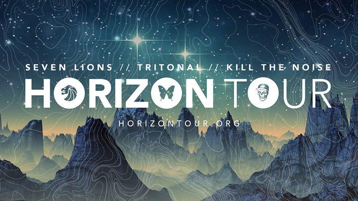 Horizon Tour: Seven Lions, Tritonal & Kill The Noise