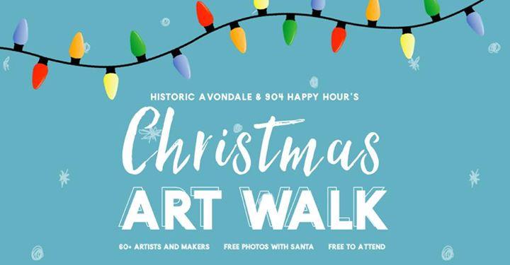 Avondale's Christmas Art Walk and Holiday Market