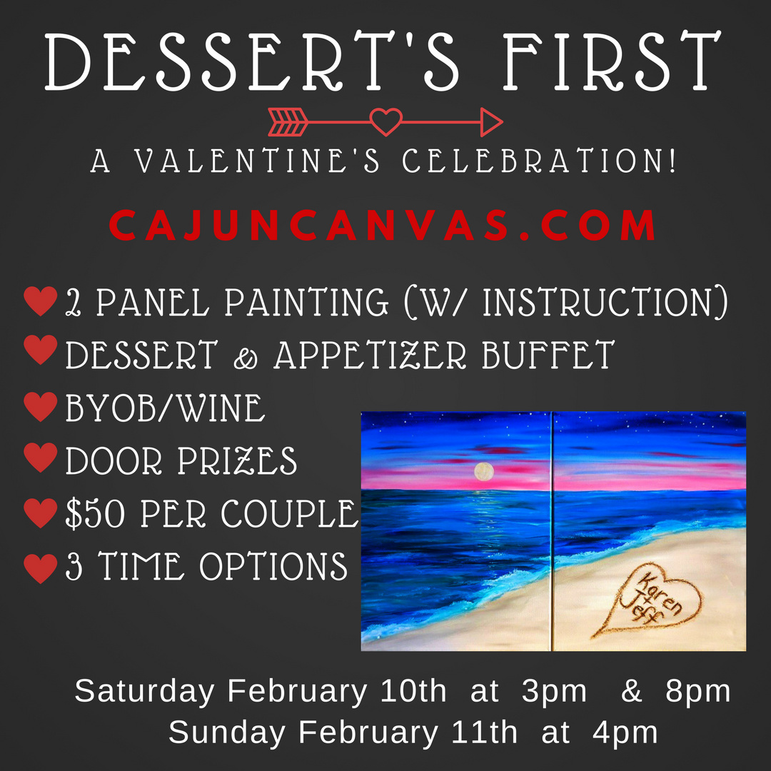 Desserts First Valentine Celebration