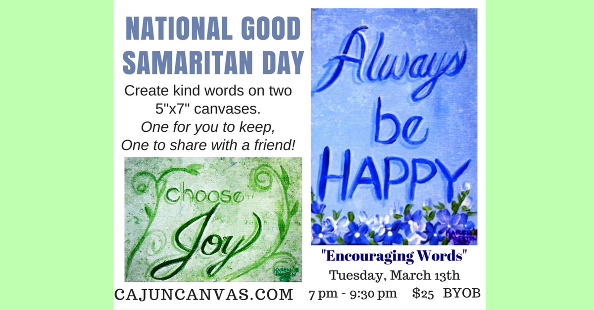 National Good Samaritan Day- Painting, Encouraging Words
