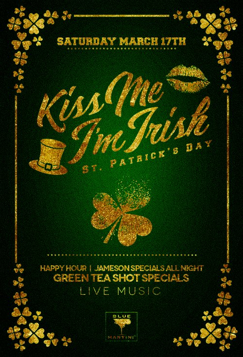 Blue Martini - Kiss Me I'm Irish! St. Patrick's Day Party