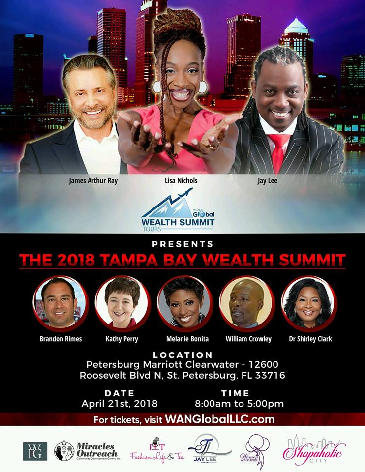 WAN Global Presents: 2018 Tampa Bay Wealth Summit Tour Featuring Lisa Nichols, James Arthur Ray and Jay Lee