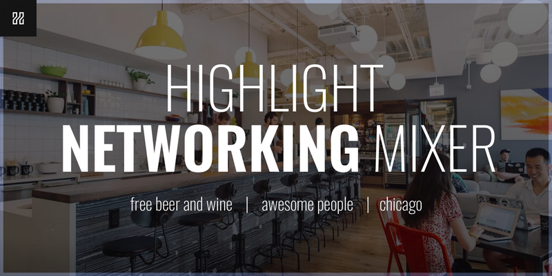 Highlight Networking Mixer at Drumbar in Chicago