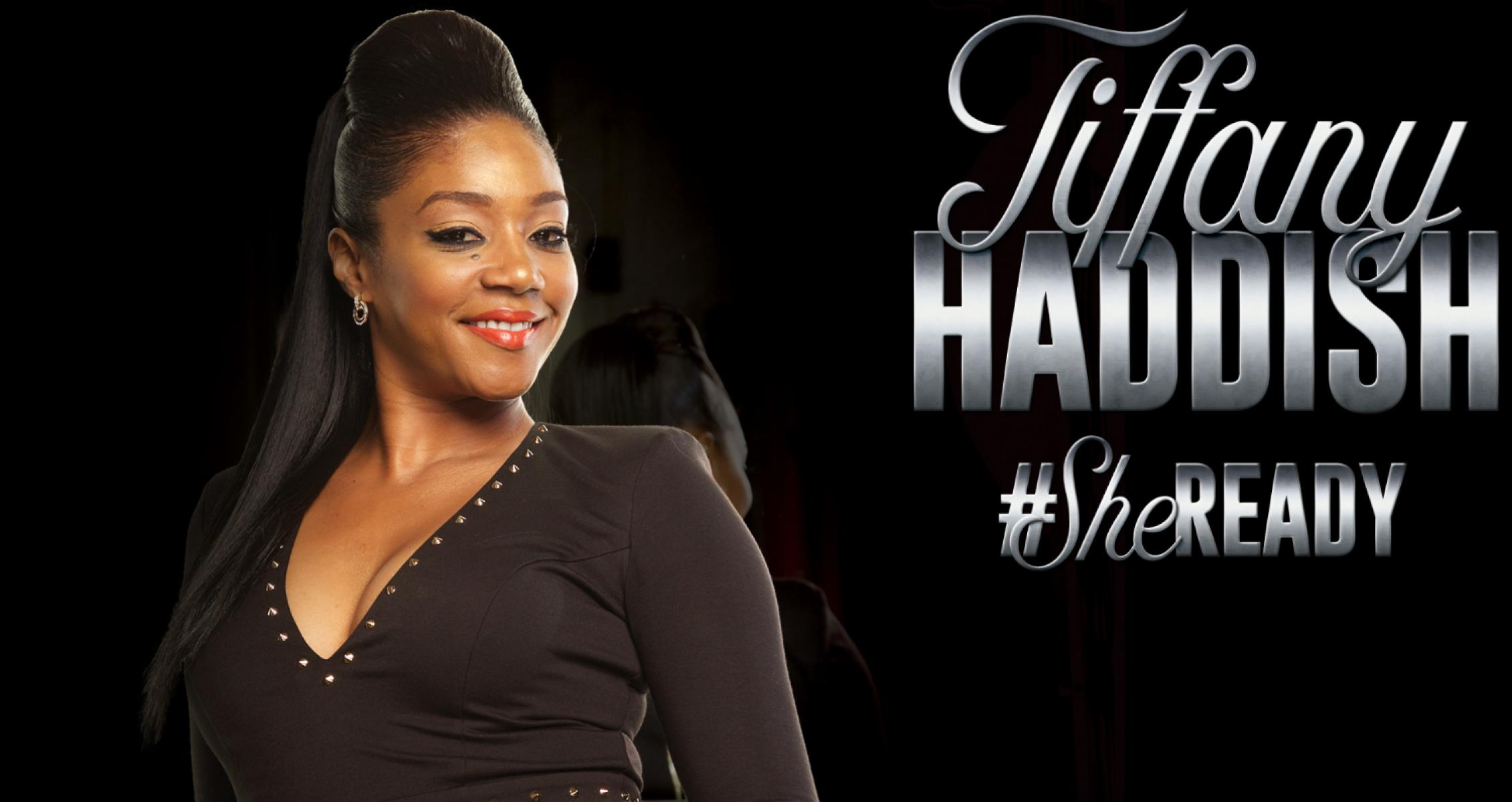 Tiffany Haddish: She Ready Tour