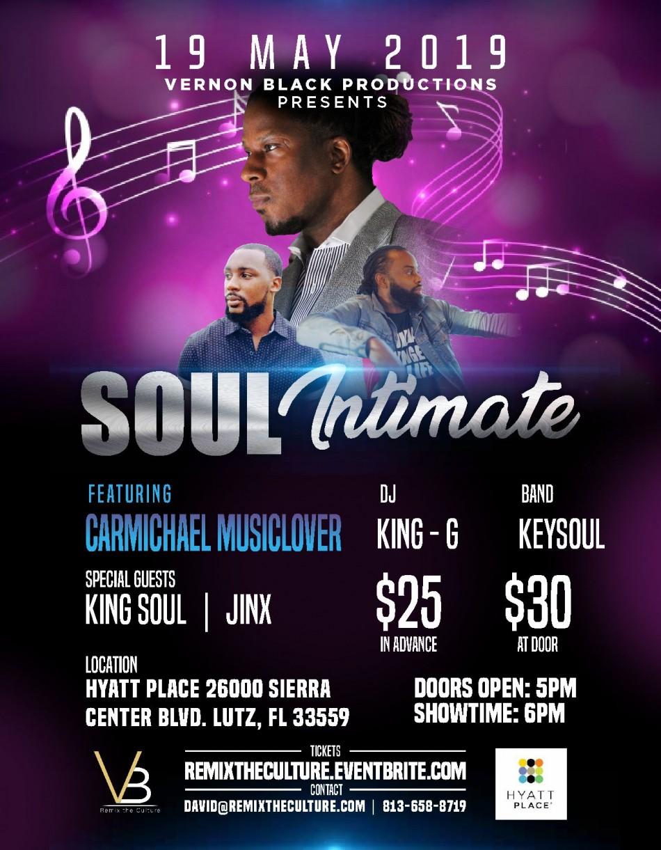 Vernon Black Productions Presents: Soul Intimate ft. Carmichael Musiclover