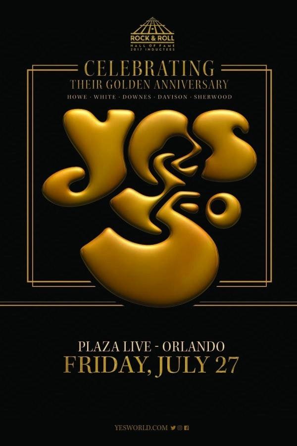 YES50 - Celebrating 50 Years of YES at Plaza LIVE Orlando, Orlando ...