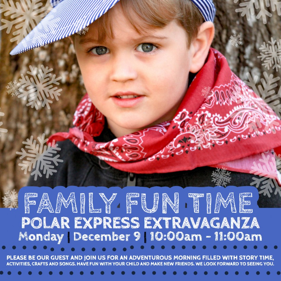 Family Fun Time: Polar Express Extravaganza