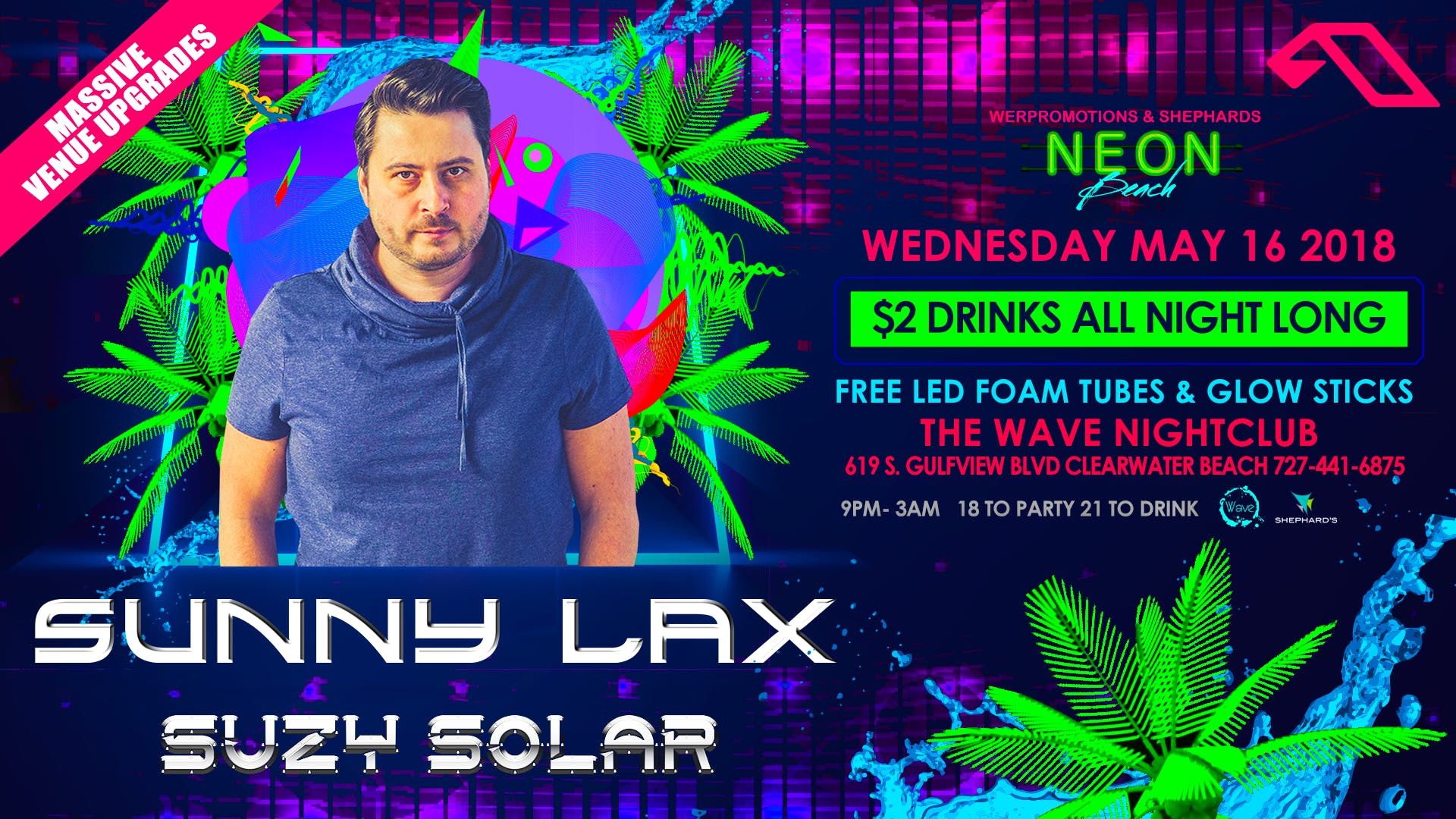 Sunny Lax from Anjunabeats W/ Suzy Solar at Neon beach $2 drinks all