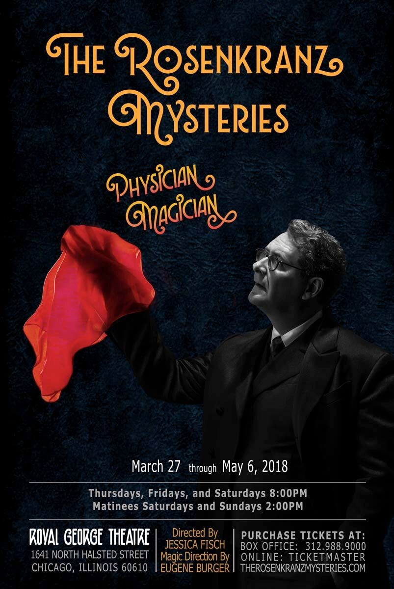 Due to Popular Demand, Dr. Ricardo Rosenkranz Extends The Rosenkranz Mysteries: Physician Magician Through June 17
