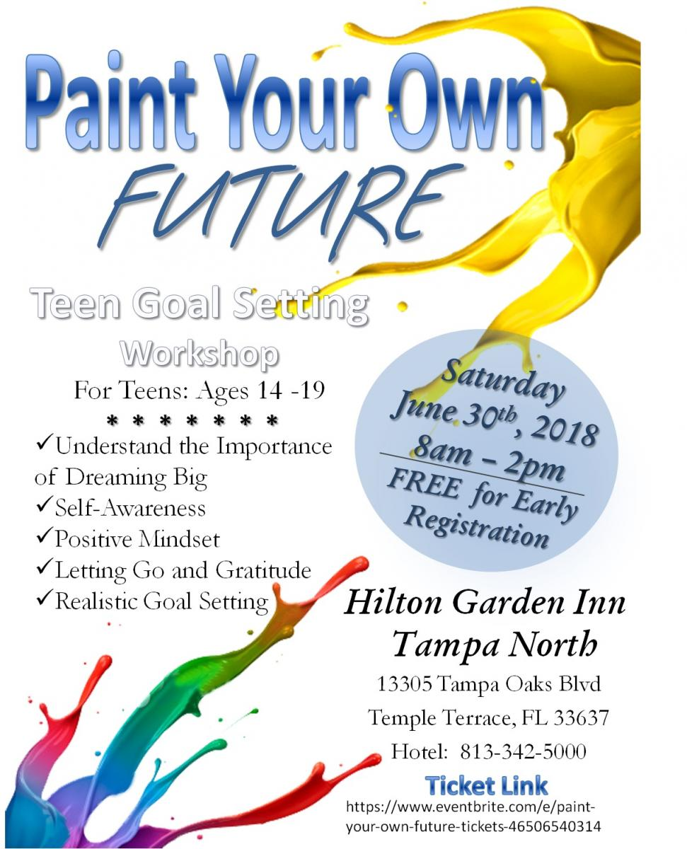 Paint Your Own Future Teen Goal Setting Workshop 06 30 2018